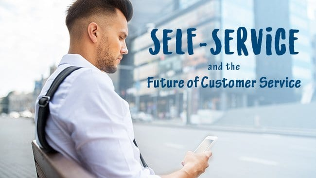 self service and the future of customer service