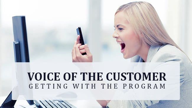 voice of the customer getting with the program