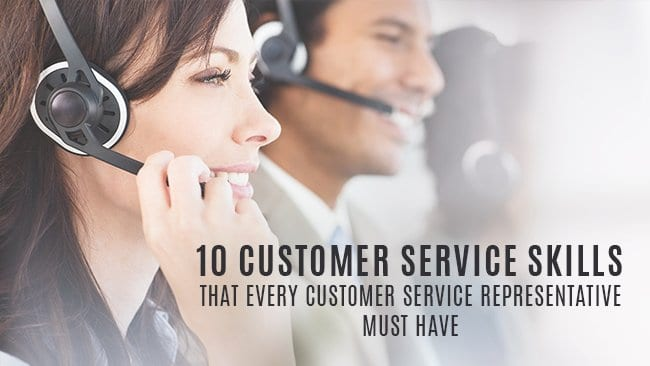 10 customer service skills that every customer service rep must have