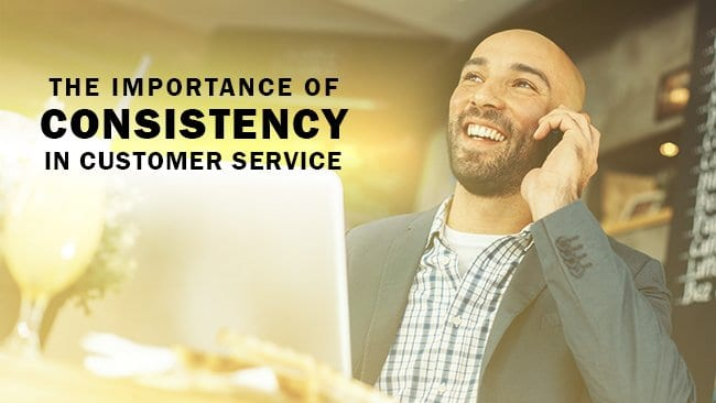 the importance of consistency in customer service | jacada